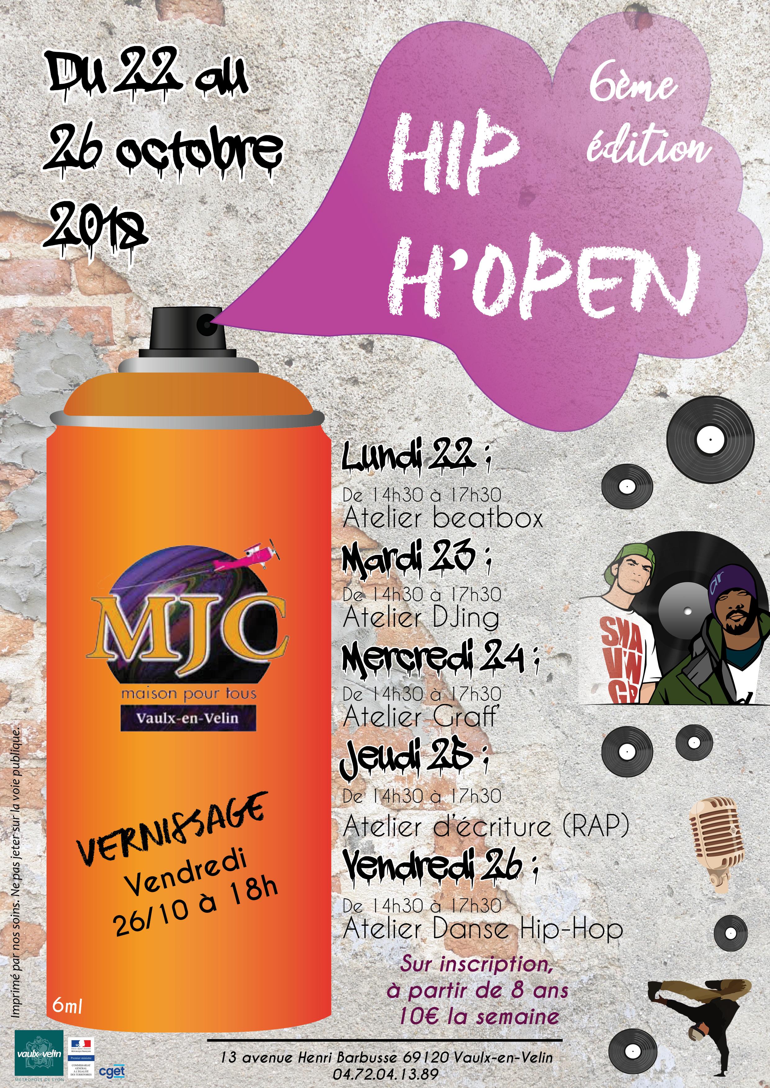 1e282efbf1c5 6ème Edition du festival Hip H'Open à la MJC - MJC Vaulx-en-Velin